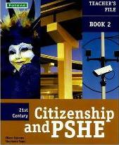21st Century Citizenship & PSHE: Teacher File Book 2