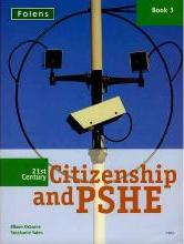 21st Century Citizenship & PSHE: Book 3