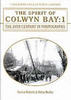 The Spirit of Colwyn Bay: v. 1