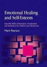 Emotional Healing and Self-Esteem