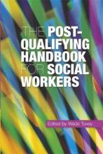 The Post-Qualifying Handbook for Social Workers