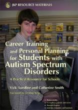Career Training and Personal Planning for Students with Autism Spectrum Disorders