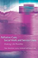 Palliative Care, Social Work and Service Users
