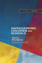 Safeguarding Children and Schools