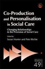 Co-Production and Personalisation in Social Care