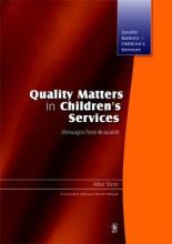 Quality Matters in Children's Services