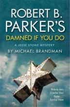 Robert B. Parker's Damned If You Do