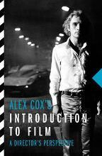 Alex Cox's Introduction To Film