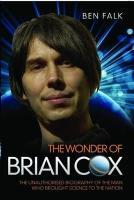 The Wonder of Brian Cox