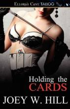 Holding the Cards