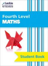 CfE Maths Fourth Level Pupil Book: CfE Maths Fourth Level Pupil Book