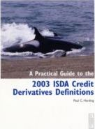 PRACTICAL GUIDE TO THE 2003 ISDA CREDIT DERIVATIVES DIFINITIONS