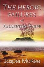 The Heroic Failures of Anderton Snipe