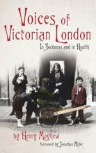 Voices of Victorian London