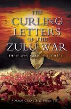 The Curling Letters of the Zulu War