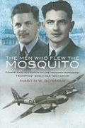 The Men Who Flew the Mosquito