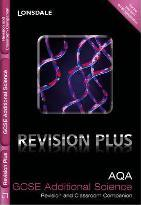 Lonsdale GCSE Revision Plus: AQA Additional Science: Revision and Classroom Companion