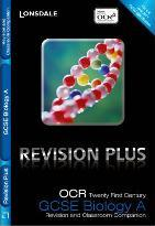 Lonsdale GCSE Revision Plus: OCR 21st Century Biology A: Revision and Classroom Companion
