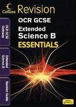 Collins GCSE Essentials: OCR Gateway Extended Science B: Revision Guide