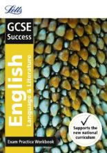 GCSE English Language and English Literature Exam Practice Workbook, with Practice Test Paper