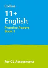 11+ English Practice Test Papers - Multiple-Choice: for the GL Assessment Tests