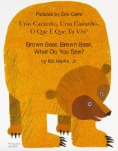 Brown Bear, Brown Bear, What Do You See? In Portuguese and English