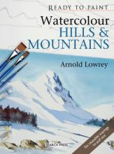 Ready to Paint: Watercolour Hills and Mountains