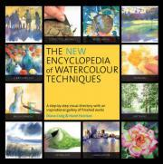 The New Encyclopedia of Watercolour Techniques