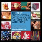 The New Encyclopedia of Techniques for Crafting with Paper