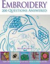 Embroidery 200 Questions Answered