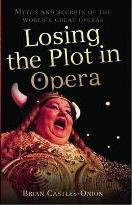 Losing the Plot in Opera