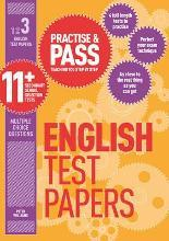 Practise & Pass 11+ Level Three: English Practice Test Papers: Level 3