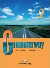 Grammarway Grammarway: Student's Book Student's Book: Level 2 Level 2