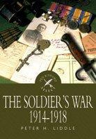 SOLDIERS WAR 19141918 THE S