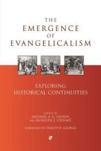 The Emergence of Evangelicalism