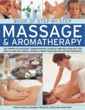 Book of Step-by-step Massage and Aromatherapy