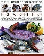 The Illustrated Cook's Guide to Fish and Shellfood
