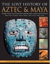 Lost History of the Aztec and Maya