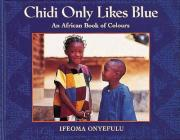 Chidi Only Likes Blue Big Book