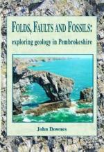 Folds, Faults and Fossils - Exploring Geology in Pembrokeshire