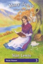 Welsh Women Series: 3. Mary Jones and her Bible Quest