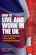 How to Live and Work in the UK