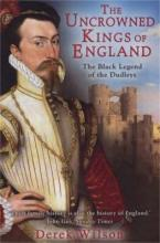 The Uncrowned Kings of England