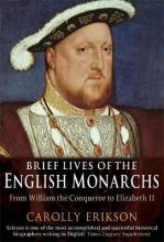 Brief Lives of the English Monarchs