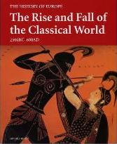 The Rise and Fall of the Classical World