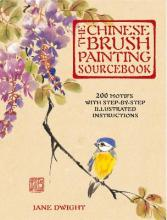 The Chinese Brush Painting Sourcebook