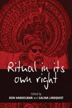 Ritual in Its Own Right