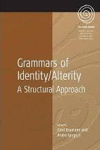 Grammars of Identity and Alterity