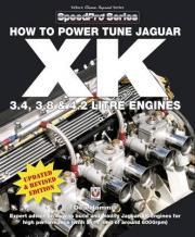How to Power Tune Jaguar XK 3.4, 3.8 and 4.2 Litre Engines