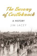 The Barony of Castleknock: A History